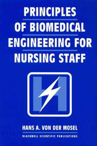Principles of Biomedical Engineering for Nursing  Staff