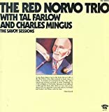 echange, troc The Red Norvo Trio, Tal Farlow, Charles Mingus - The Savoy Sessions