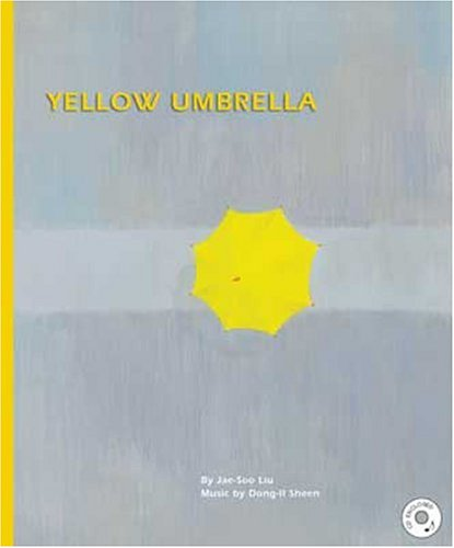 Yellow Umbrella (New York Times Best Illustrated Books (Awards))