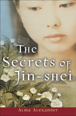 The Secrets of Jin-shei, Alexander,Alma