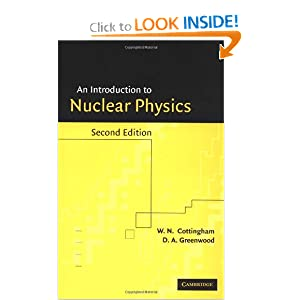 An Introduction to nuclear physics Cottingham, Greenwood
