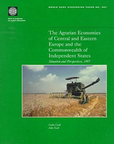 the-agrarian-economies-of-central-and-eastern-europe-and-the-commonwealth-of-independent-states-situ