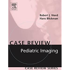 Pediatric Imaging: Case Review Series, 1e
