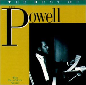 Bud Powell - The Best Of Bud Powell