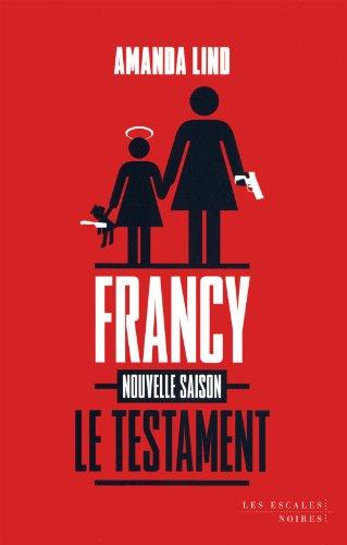 [Le] Testament de francy : nouvelle saison