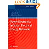 Power Electronics in Smart Electrical Energy Networks (Power Systems)