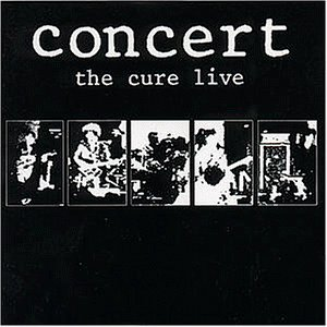 The Cure - Concert-the Cure Live - Zortam Music
