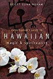 Cunningham's Guide to Hawaiian Magic & Spirituality (0738715468) by Cunningham, Scott