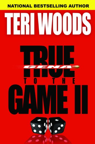 True to the Game by Terri Woods