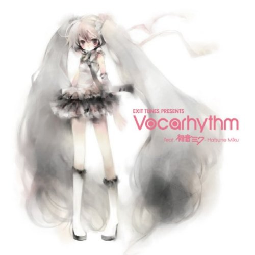EXIT TUNES PRESENTS Vocarhythm feat.初音ミク