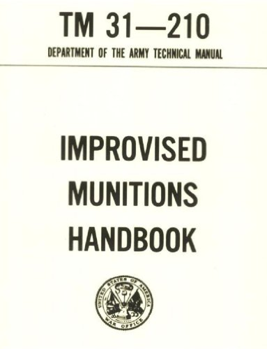 Improvised Munitions Combined with Operator's manual PISTOL SEMIAUTOMATIC, 9mm, M9, ARMY TM 9-1005-317-10, NAVY SW 370-AA-OPl-010/9mm, AIR FORCE TO 11W3-3-5-1, ... 1005A-10/1, COAST GUARD COMDTINST M8370.6 C3