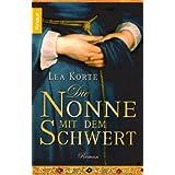 """Die Nonne mit dem Schwertvon """"Lea Korte"""""""