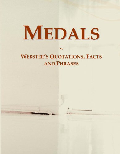 Medals: Webster's Quotations, Facts and Phrases