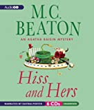M. C. Beaton Hiss and Hers (Agatha Raisin Mysteries)