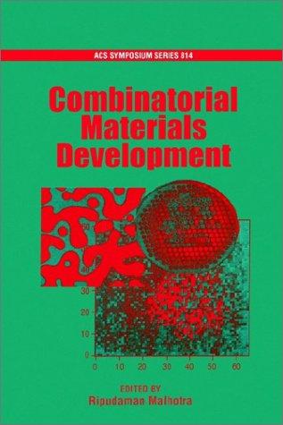 Combinatorial Materials Development (Acs Symposium)
