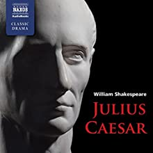Julius Caesar Audiobook by William Shakespeare Narrated by Andrew Buchan, Sean Barrett