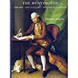 img - for The Huntington: Library, Art Collections, Botanical Gardens book / textbook / text book