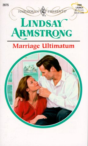 Marriage Ultimatum (Harlequin Presents), Lindsay Armstrong