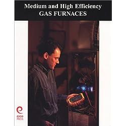 Medium and High Efficiency Gas Furnaces
