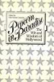 img - for Popcorn in Paradise: The Wit and Wisdom of Hollywood book / textbook / text book