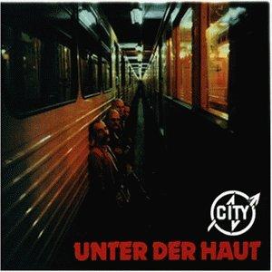 City - Unter der Haut - Zortam Music