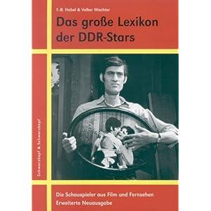 Das große Lexikon der DDR-Stars