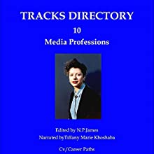 Tracks Directory, Volume 10: Media Audiobook by Nicholas James Narrated by Tiffany Marie Khoshaba