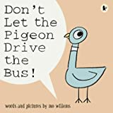 Mo Willems Don't Let the Pigeon Drive the Bus
