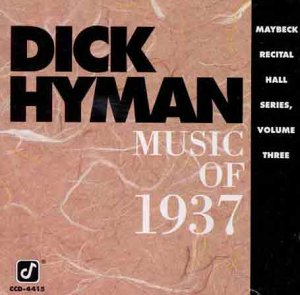 Live at Maybeck Recital Hall Vol.3: the Music of 1937