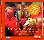 Johannes Paul II. Der Papst der Zeite...