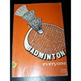img - for Badminton Everyone book / textbook / text book
