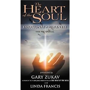 Gary Zukav & Linda Francis -  Heart Of The Soul
