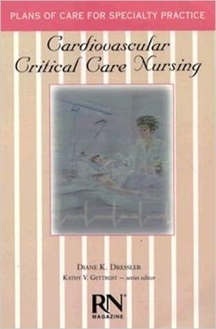 Cardiovascular Critical Care Nursing (Care Plans Series)