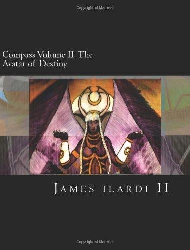 Compass Volume Ii: The Avatar Of Destiny
