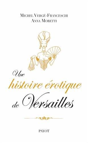Une histoire érotique de Versailles