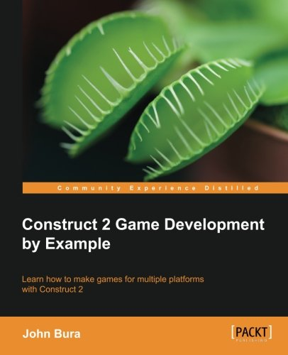 Construct 2 Game Development by Example