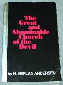 The Great and Abominable Church of the Devil, H. Verlan Andersen