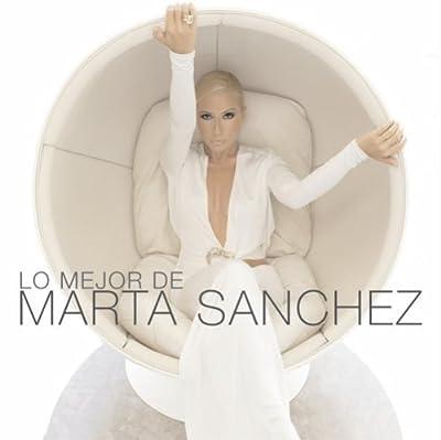 Mejor De Marta Sanchez