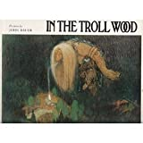 img - for In the Troll Wood book / textbook / text book
