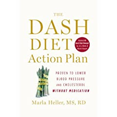 The DASH Diet Action Plan (A DASH Diet Book)