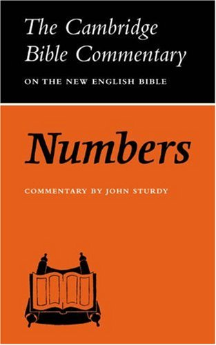 Numbers (Cambridge Bible Commentaries on the Old Testament), John Sturdy