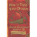 How To Train Your Dragon: How To Train Your Dragonby Cressida Cowell