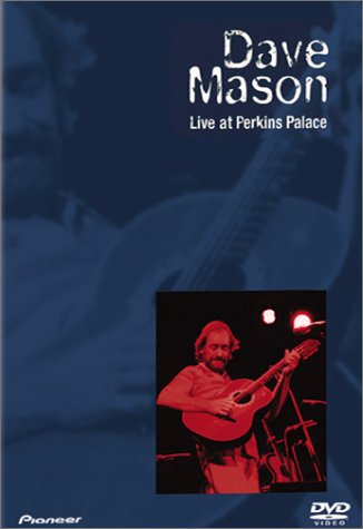 Dave Mason - Live at Perkins Place