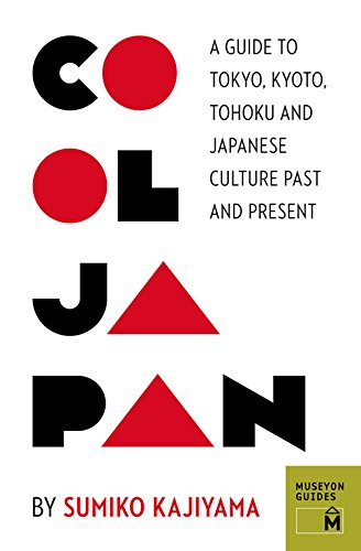 cool-japan-a-guide-to-tokyo-kyoto-tohoku-and-japanese-culture-past-and-present-museyon-guides