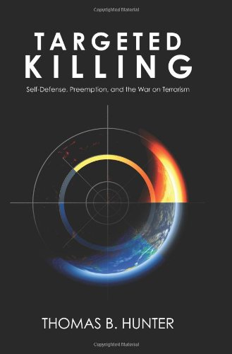 Image of Targeted Killing: Self-Defense, Preemption, and the War on Terrorism
