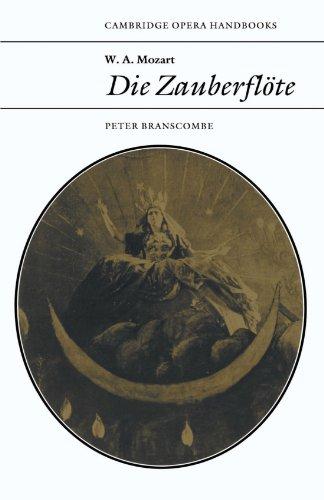 W. A. Mozart: Die Zauberflöte (Cambridge Opera Handbooks)