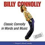 Classic Connolly: Vol 1 & 2 (HarperCollins Audio Comedy)by Billy Connolly