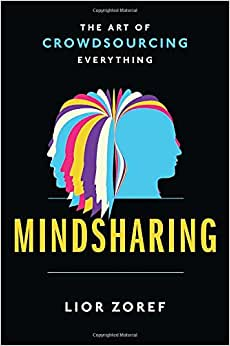 Mindsharing: The Art of Crowdsourcing Everything ebook