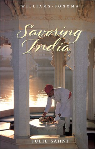 Williams-Sonoma Savoring India by Julie Sahni
