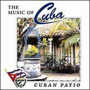 cuban-patio-the-music-of-cuba